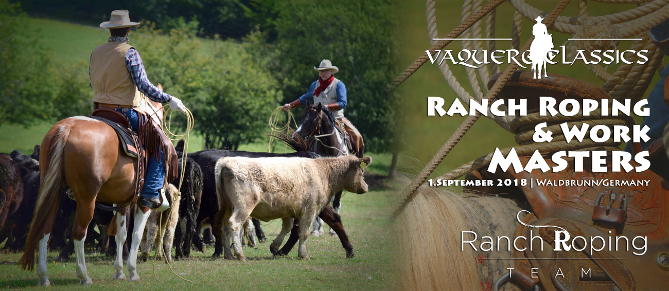 Vaquero Classics Ranch Roping and Ranch Work Masters